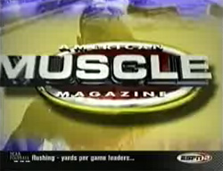 American Muscle Magazine Videos