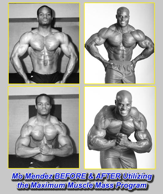 Mo Mendez Before and After Utilizing the Maximum Muscle Mass Program