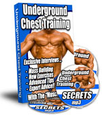 Underground Chest Training