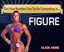 Figure Competition Tips